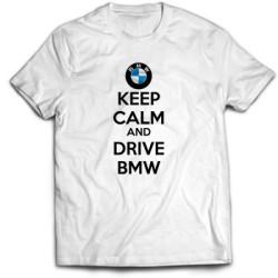 Тениска KEEP CALM  AND DRIVE BMW
