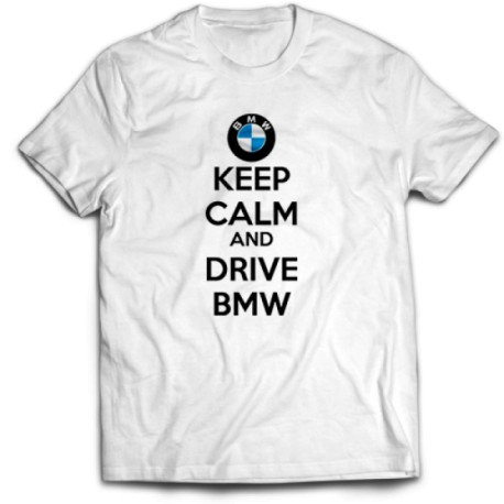 Тениска KEEP CALM  AND DRIVE BMW